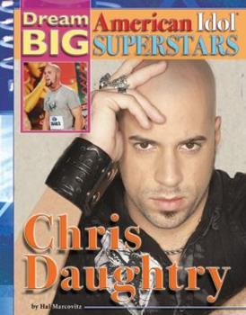 Chris Daughtry - Book  of the Dream Big: American Idol Superstars
