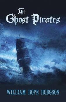 The Ghost Pirates 143441003X Book Cover