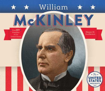 William McKinley - Book  of the United States Presidents *2017*