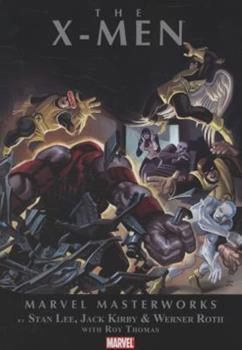 Marvel Masterworks: The X-Men Vol. 2 (Hardcover) - Book #7 of the Marvel Masterworks