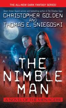 The Nimble Man - Book #1 of the Menagerie