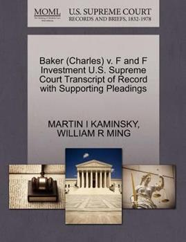 Paperback Baker V. F and F Investment U. S. Supreme Court Transcript of Record with Supporting Pleadings Book