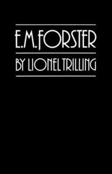 E. M. Forster (Works of Lionel Trilling) 0811202100 Book Cover
