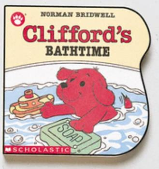 Clifford's Bathtime (clifford Y La Hora Del Bano) (Clifford) - Book  of the Clifford the Big Red Dog