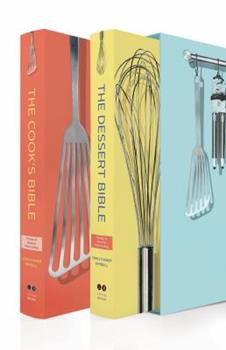 The classic cookbook: The best of American home cooking : together in one volume, The cook's bible and The dessert bible 0316614343 Book Cover
