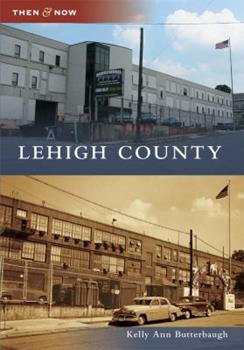 Lehigh County - Book  of the  and Now