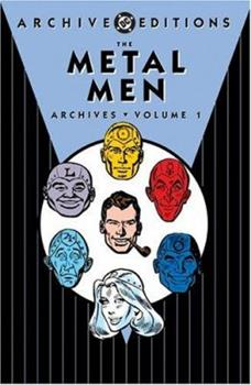 The Metal Men Archives, Vol. 1 - Book  of the DC Archive Editions