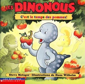 Paperback C'est le temps des pommes! [French] Book