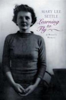 Learning to Fly: A Writer's Memoir 0393057321 Book Cover