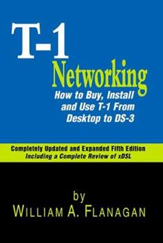 Paperback Guide to T-1 Networking: How to Buy, Install & Use T-1 From Desktop to Ds-3 Book