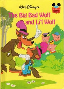 The Big Bad Wolf and Li'l Wolf (Grolier Books) - Book  of the Disney's Wonderful World of Reading