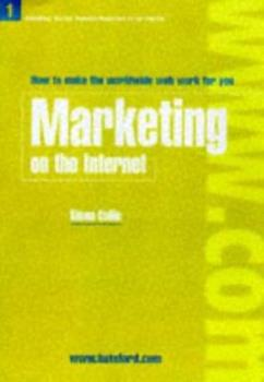 Marketing on the Internet 0713485515 Book Cover