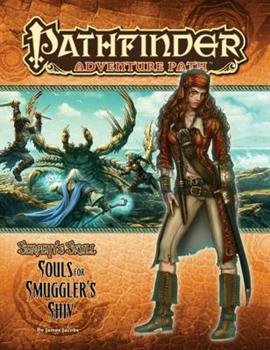 Pathfinder Adventure Path #37: Souls for Smuggler's Shiv - Book #1 of the Serpent's Skull