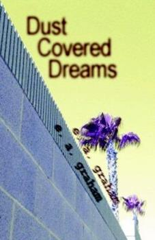 Paperback Dust Covered Dreams Book