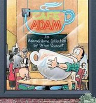 Cafe Adam : An Adam Home Collection - Book #6 of the Adam FR1