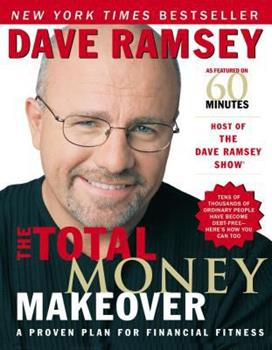 Hardcover The Total Money Makeover : A Proven Plan for Financial Fitness Book