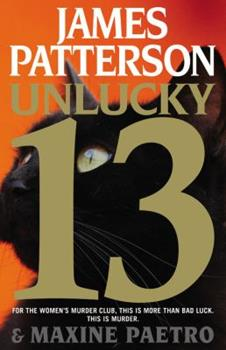 Unlucky 13 - Book #13 of the Women's Murder Club