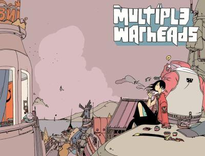 Multiple Warheads, Vol. 2: Ghost Town - Book #2 of the Multiple Warheads