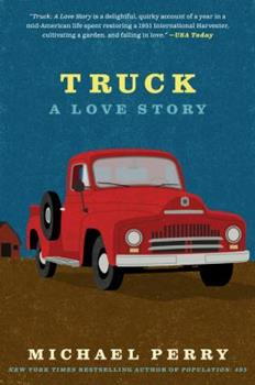 Truck: A Love Story 0060571187 Book Cover