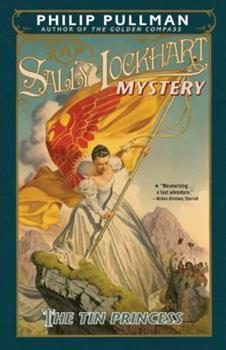 The Tin Princess - Book #4 of the Sally Lockhart
