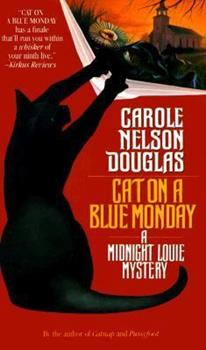 Cat on a Blue Monday - Book #3 of the Midnight Louie