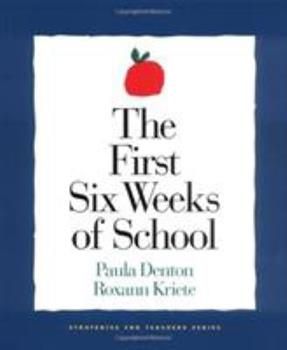Paperback The First Six Weeks of School Book