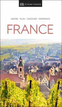 France (DK Eyewitness Travel Guide) 078949387X Book Cover