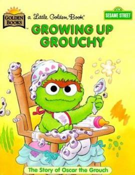 Growing Up Grouchy (Little Golden Book) - Book  of the Little Golden Books
