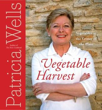 Hardcover Vegetable Harvest : Vegetables at the Center of the Plate Book