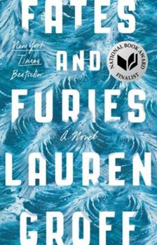 Fates and Furies 1594634483 Book Cover