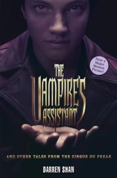 The Vampire's Assistant and Other Tales from the Cirque Du Freak - Book  of the Cirque du Freak