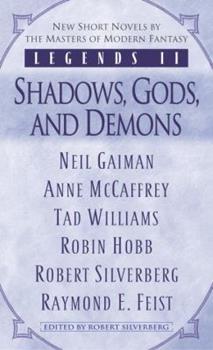 Legends II: Shadows, Gods and Demons - Book  of the Legends II part 2/2 vers b