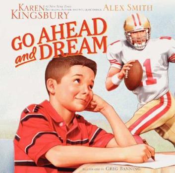 Go Ahead and Dream