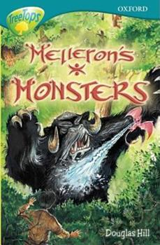 Oxford Reading Tree: Stage 16: TreeTops: Melleron's Monsters (Oxford Reading Tree) 0199184488 Book Cover