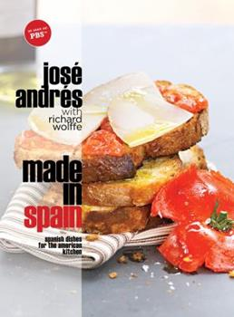 Made in Spain: Spanish Dishes for the American Kitchen 030738263X Book Cover