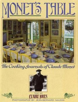 Monet's Table: The Cooking Journals of Claude Monet 0671692593 Book Cover