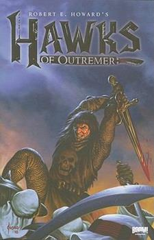 Paperback Robert E. Howard's Hawks of Outremer Book