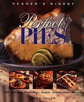 Perfect Pies 076210080X Book Cover