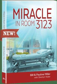 Miracle in Room 3123 1947319027 Book Cover