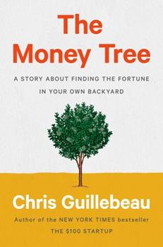 The Money Tree: A Story about Finding the Fortune in Your Own Backyard 0593188713 Book Cover
