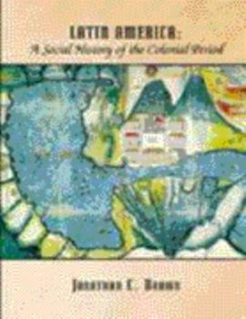 Colonial Latin America 0030553873 Book Cover