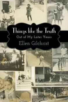 Things Like the Truth: Out of My Later Years 1496805755 Book Cover