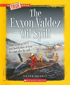 Paperback The EXXON Valdez Oil Spill Book