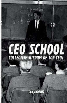Paperback CEO School: Collective Wisdom of TOP CEOs Book
