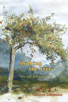 Paperback Shaking the Tree: New and Selected Poems Book