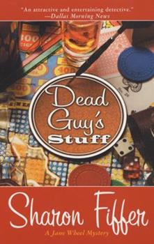 Dead Guy's Stuff (A Jane Wheel Mystery) 0312986807 Book Cover