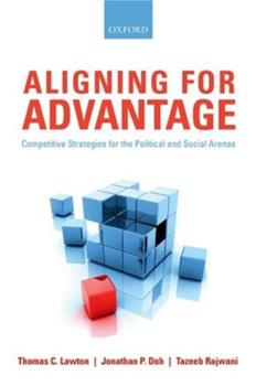 Paperback Aligning for Advantage: Competitive Strategies for the Political and Social Arenas Book