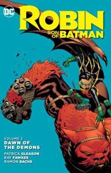 Paperback Robin: Son of Batman, Volume 2: Dawn of the Demons Book