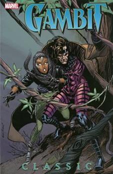 Gambit Classic, Vol. 1 - Book  of the Uncanny X-Men 1963-2011