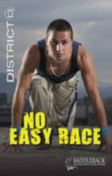 No Easy Race - Book  of the District 13